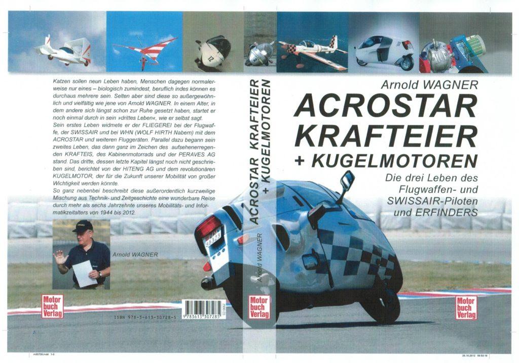 Arcostar, Krafteier und Kugelmotor von Arnold Wagner.